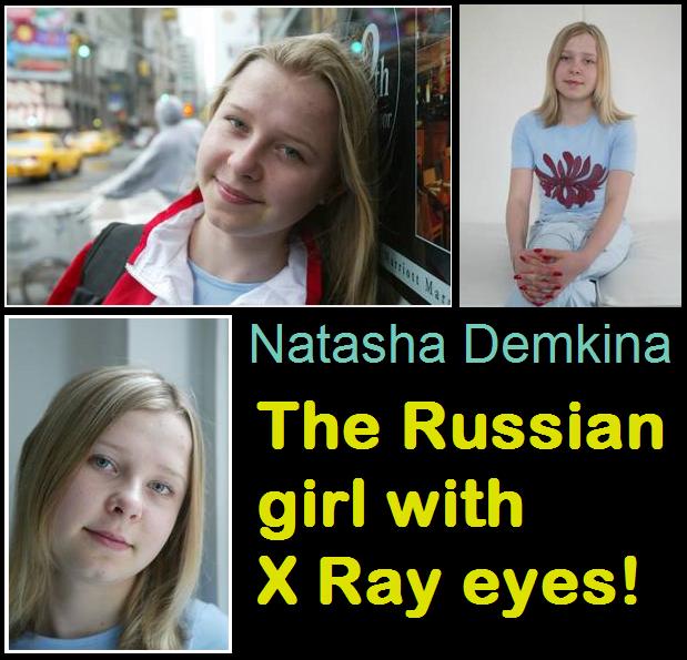 Natasha Demkina, Russia, X-Ray Vision Girl, Hindi, Story, History, Kahani, Information