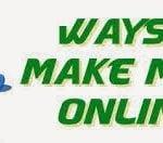 ऑनलाइन अर्निंग के 10 पॉपुलर तरीके (Top 10 Ways To Online Earning)