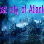 मिथ या रियल: क्या वास्तव में समुद्र में समा गया था एशिया से भी था बड़ा 'एटलांटिस शहर'
