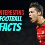 फुटबॉल से जुड़े कुछ रोचक तथ्य : Interesting Facts About Football