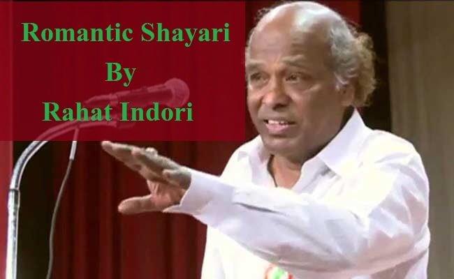 Romantic Shayari By Rahat Indori