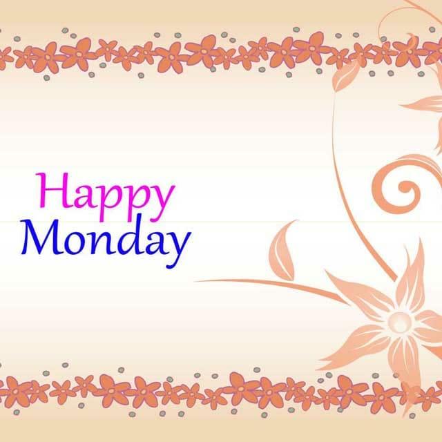 Happy Monday Good Morning Hd PhotosFor Whatsapp