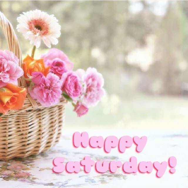 Happy Saturday Hd Images For WhatsApp