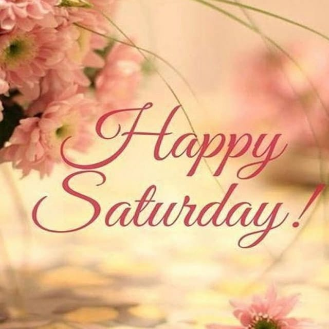 Happy Saturday Hd Pictures