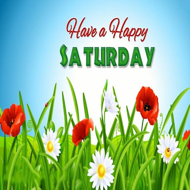 Happy Saturday Hd PicturesFor WhatsApp