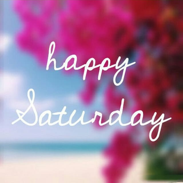 Happy Saturday Hd WallpaperFor WhatsApp