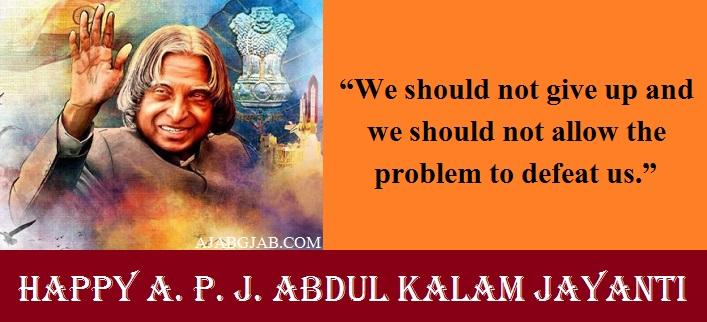 A. P. J. Abdul Kalam Jayanti Quotes For WhatsApp