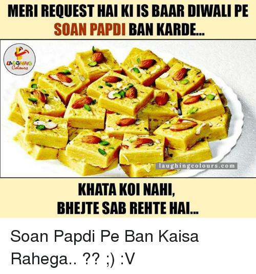 Soan Papdi Diwlai Memes