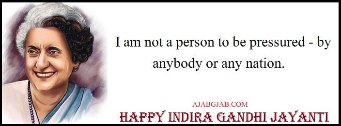Indira Gandhi Jayanti Quotes In English