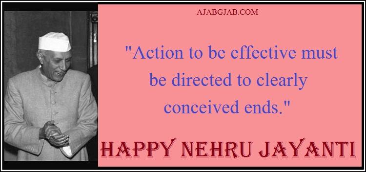 Nehru Jayanti Quotes In English