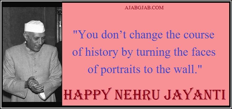 Nehru Jayanti Slogans In English