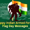 Indian Armed Forces Flag Day Messages