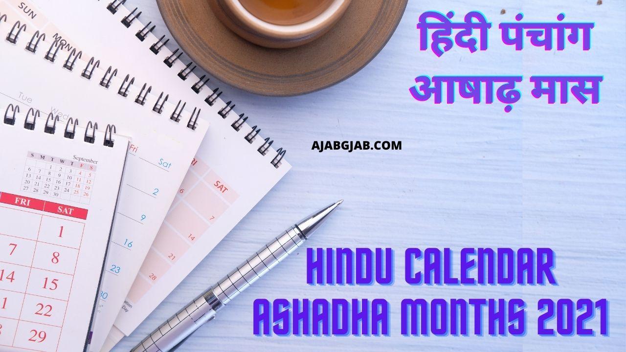 Hindu Calendar Ashadha Months 2021