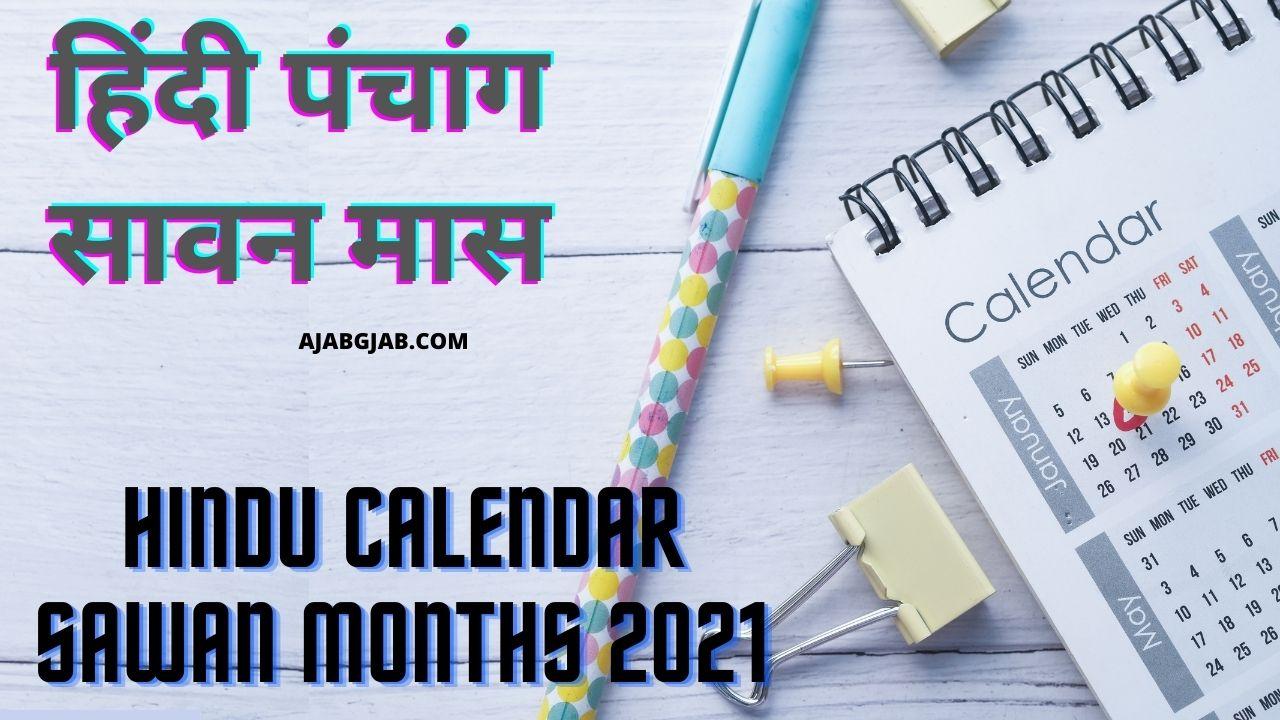 Hindu Calendar Sawan Months 2021